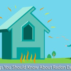 3 Things You Should Know About Radon Exposure