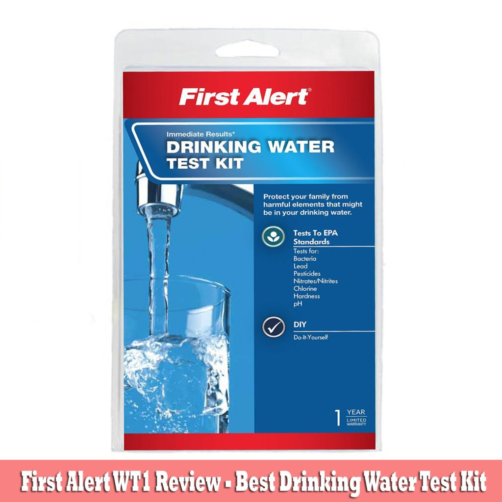 First Alert WT1 Review – Best Drinking Water Test Kit Buy Now from Amazon