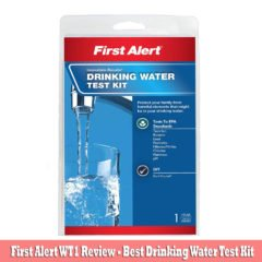 First Alert WT1 Review (DIY)- Best Drinking Water Test Kit : Buy Now