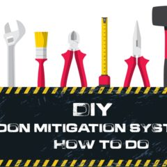 DIY Radon Mitigation Systems: How to do guide for Home
