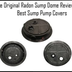 The Original Radon Sump Dome Review : Best Sump Pump Covers