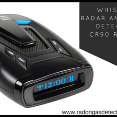 Whistler Radar and Laser Detector CR90 Review- Must Check 2019