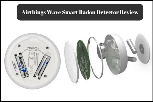 Airthings wave radon detector review -Best Home Use Radon detector