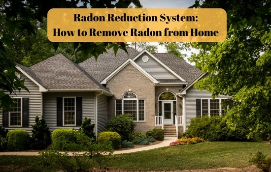 Radon Reduction System How to Remove Radon from Home