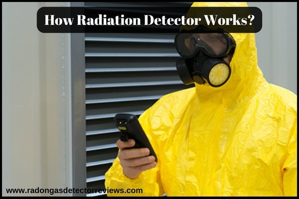 How Radiation Detector Works