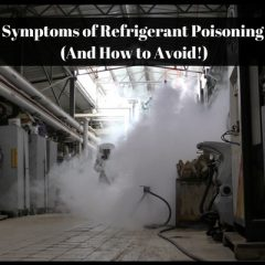 Symptoms of Refrigerant Poisoning (And How to Avoid!) : Must Check