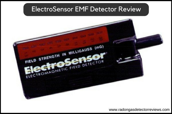 ElectroSensor Electro Magnetic Field Detectors EMF Review