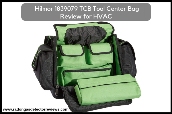 Hilmor 1839079 TCB Tool Center Bag Review for HVAC-Amazon