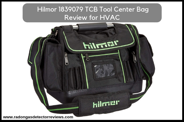 Hilmor 1839079 TCB Tool Center Bag Review for HVAC