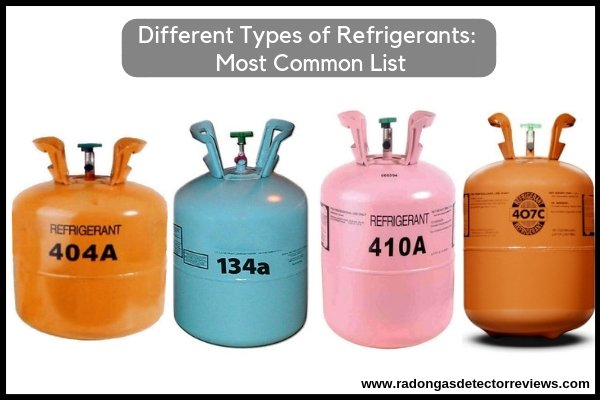 Different Types of Refrigerants Most Common List