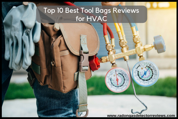 Top 10 Best Tool bags Reviews for HVAC from Amazon