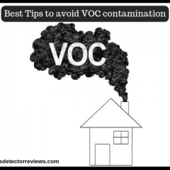 Best Tips to avoid VOC contamination : Must Check (Updated 2019)