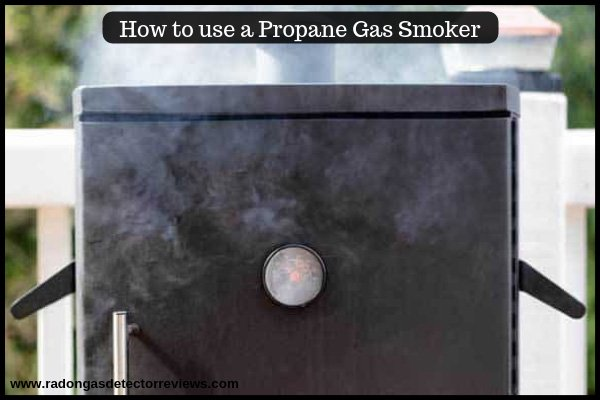 How to use a Propane Gas Smoker