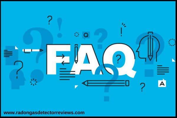 Frequently Asked Question for Best Radon Gas detector Review – FAQs