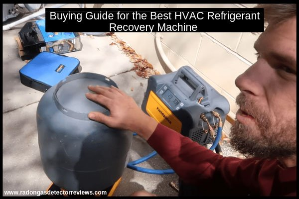 buying-guide-for-the-best-hvac-refrigerant-recovery-machine