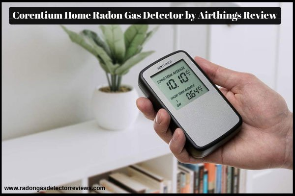 corentium-home-radon-gas-detector-airthings-review-amazon