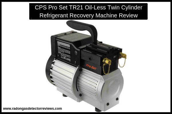 cps-pro-set-tr21-oil-less-twin-cylinder-refrigerant-recovery-machine-review