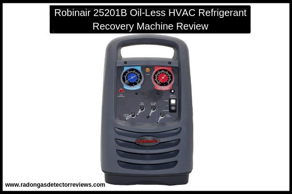 robinair-25201b-oil-less-hvac-refrigerant-recovery-machine-review