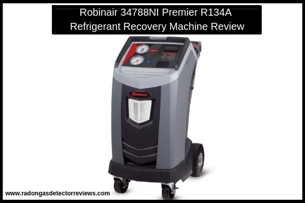 robinair-34788ni-rremier-r134a-refrigerant-recovery-machine-review