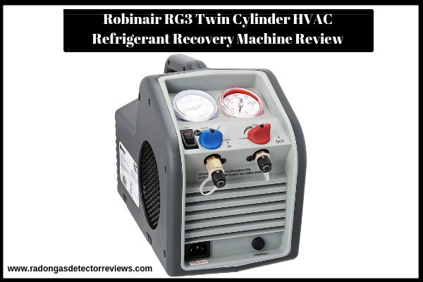 robinair-rg3-twin-cylinder-hvac-refrigerant-recovery-machine-review