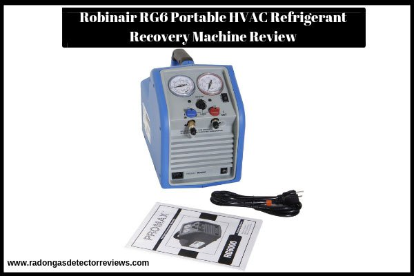 robinair-rg6-portable-hvac-refrigerant-recovery-machine-review
