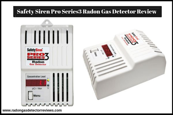 safety-siren-pro-series3-radon-gas-detector-review