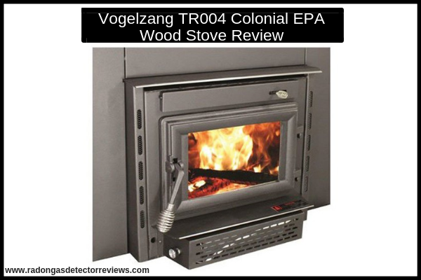 vogelzang-tr004-colonial-epa-wood-stove-review