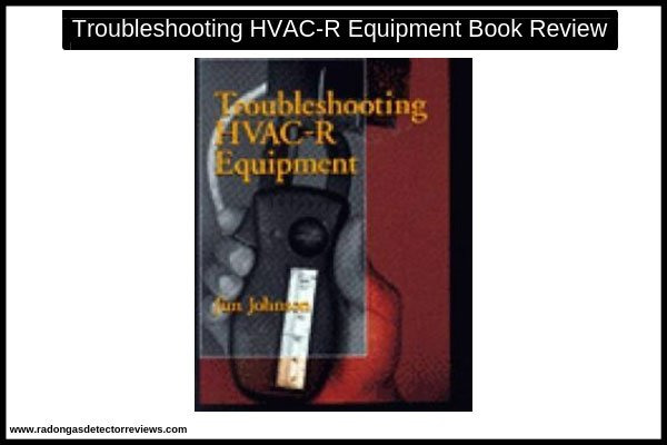 troubleshooting-hvac-r-equipment-book-review