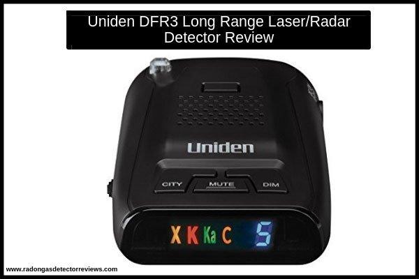 uniden-dfr3-long-range-laser-radar-detector-review