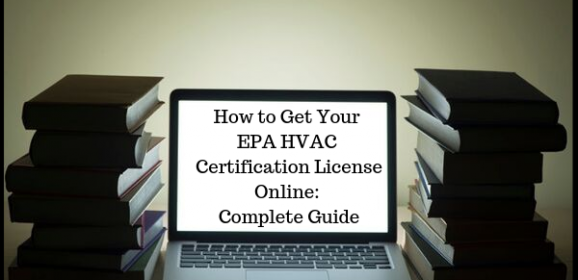 How to Get Your EPA HVAC Certification License Online: Complete Guide