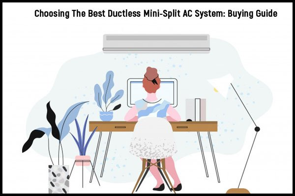 Choosing-best-ductless-mini-split-ac-system-buying-guide