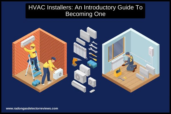 hvac-installers-an-introductory-guide-to-becoming-one