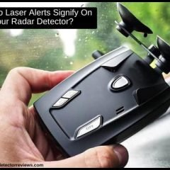 What Do Laser Alerts Signify On Your Radar Detector?