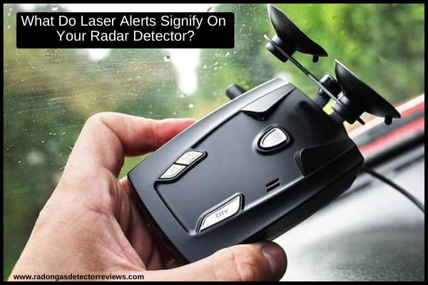 what-do-laser-alerts-signify-on-your-radar-detector