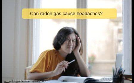 Can radon gas cause headaches?
